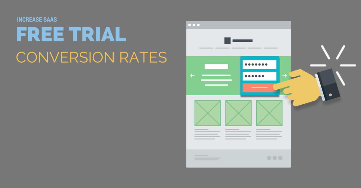 7 Ways to Increase SaaS Free Trial Conversion Rates